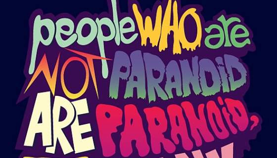 You're Paranoid