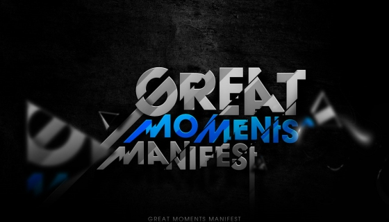Great Moments Manifest