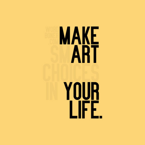 Make Art Your Life by Jeffrey